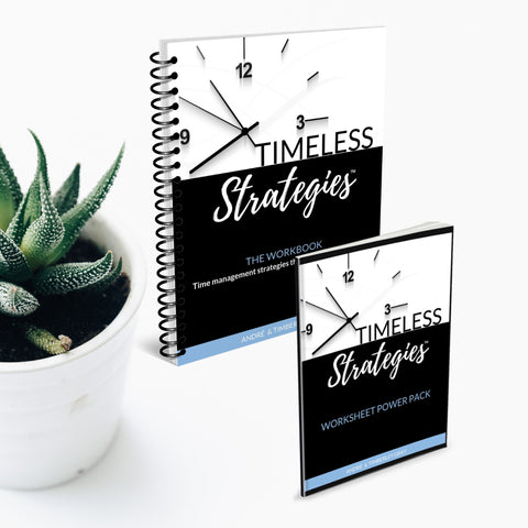 Timeless Strategies™ Workbook | Time Management strategies that never go out of style.