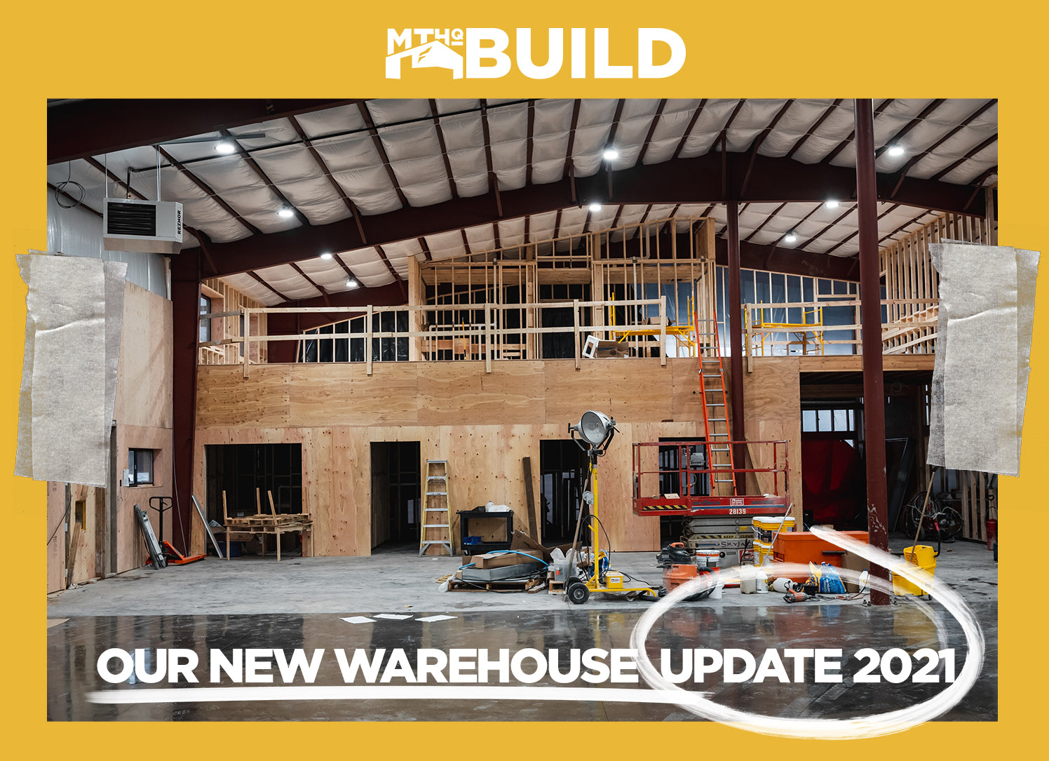 OUR NEW WAREHOUSE | 2021 UPDATE