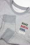 MAKE EARTH COOL AGAIN SWEATER