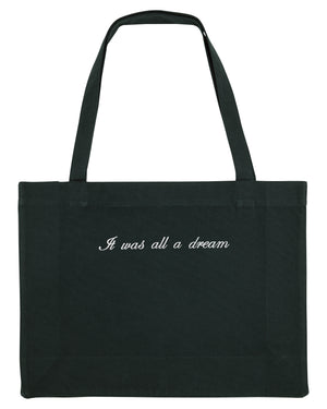 IT WAS ALL A DREAM SHOPPING BAG