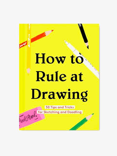 How to Rule at Drawing Hardcover Book