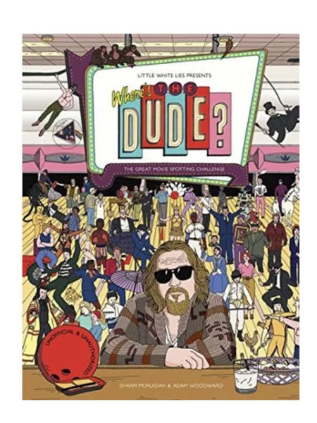 Where's the Dude? The Great Movie Spotting Challenge Hardback Book