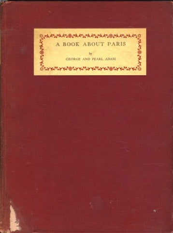 A Book About Paris.  By George & Pearl Adam.  [ca. 1920's].