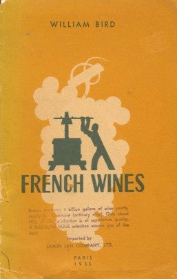 French Wine.  By William Bird.  [1955].