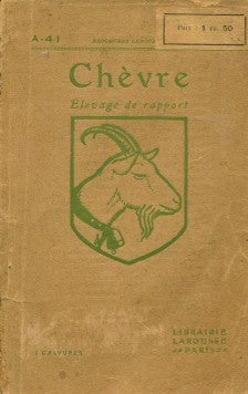 (Cheese)  {France}  Chévre, Élevage de Rapport.  [ca. 1920's].