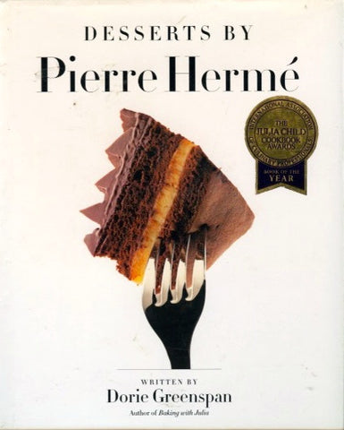 (Hermé)  Desserts by Pierre Hermé.  By Dorie Greenspan. {1998].