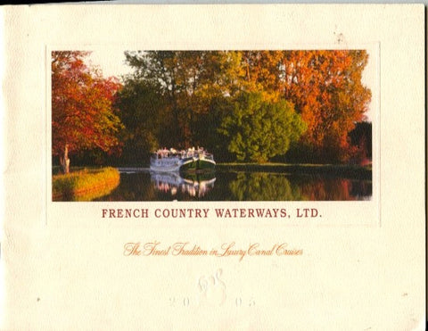 [Travel] [Souvenir Programme] French Country Waterways, Ltd. [ca. 1990's].