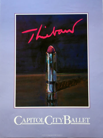 (Poster) Lipstick.  By Wayne Thiebaud.  Capitol City Ballet.  Sacramento.  [1984].