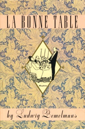 La Bonne Table.  By Ludwig Bemelmans.  [1989].