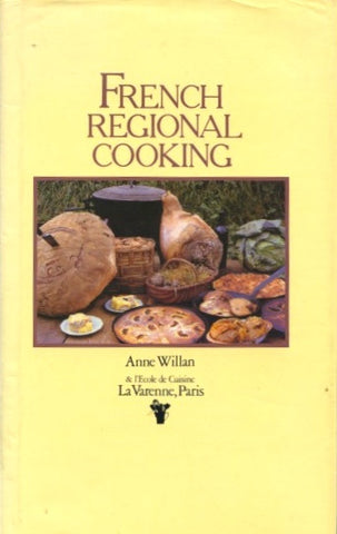 (Inscribed!)  French Regional Cooking.  By Anne Willan.  [1981].