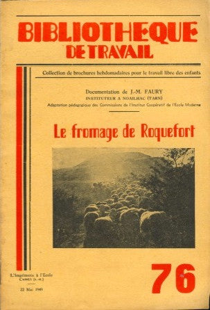 (Cheese)  Le Fromage de Roquefort.  [1949].