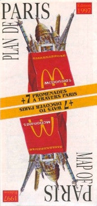 (Map)  +7 Ways to Discover Paris.  McDonald's.  [1997].