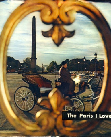 (France)  The Paris I Love…  Photographs by Patrice Molinard.  [1956].
