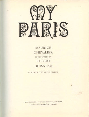 My Paris.  By Maurice Chevalier. [1972].