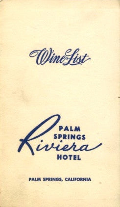 (Palm Springs)  {Wine List}  Riviera Hotel.  [ca. 1950's].