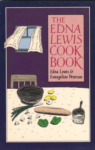 (Edna Lewis)  The Edna Lewis Cookbook.  By Edna Lewis & Evangeline Peterson.  [1972].