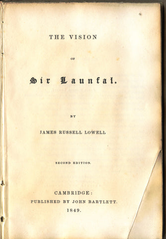 The Vision of Sir Launfal.  By James Russell Lowell.  [1849].