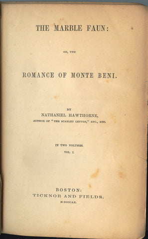 The Marble Faun: or, The Romance of Monte Beni.  By Nathaniel Hawthorne.  In Two Volumes.  [1860].