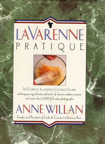 (French)  La Varenne Pratique, The Complete Illustrated Cooking Course.  By Anne Willan.  [1990].