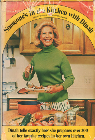 Someone's in the Kitchen with Dinah.  By Dinah Shore.  [1971].