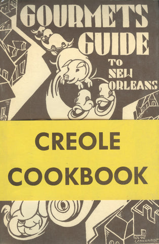 (Creole)  Gourmet's Guide to New Orleans, Creole Cookbook.  By Caroline Merrick Jones.  [1969].