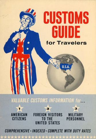 Customs Guide for Travelers.  By E. Grant Wing.  [1964].