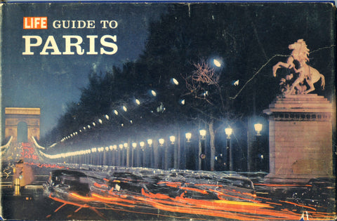 Life Guide to Paris.  By the Editors of Life.  [1962].