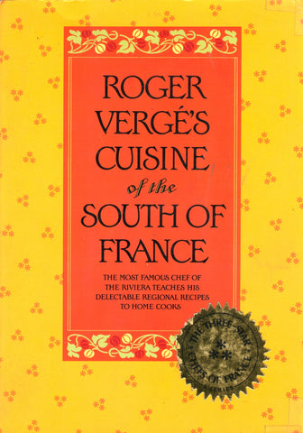 (French)  Roger Vergé's Cuisine of the South of France.  [1980.