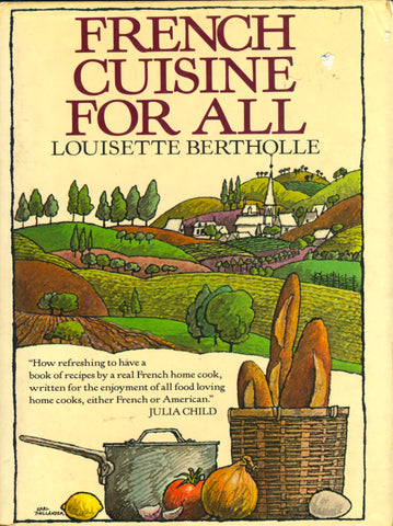 (French)  French Cuisine for All.  By Louisette Bertholle.  [1987].