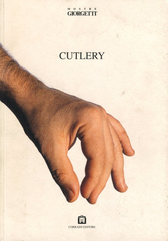 (Exhibition Catalog)  Cutlery.  Supervised by Marco Ferreri.  [2001].