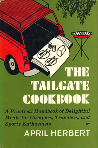(Football)  The Tailgate Cookbook.  By April Herbert.  [1970].