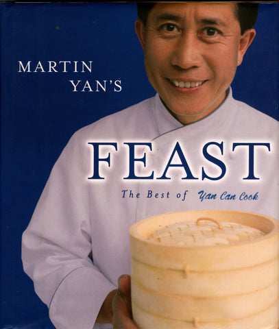 (Chinese)  Martin Yan's Feast, The Best of Yan Can Cook.  [1998].