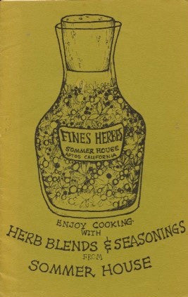 (Ephemera)  Fines Herbes, Sommer House.  By Naomi Sommer.  [1974].