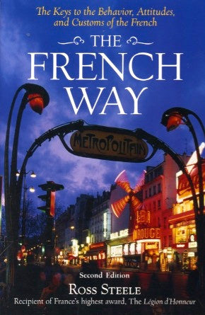The French Way.  By Ross Steele.  [2006].