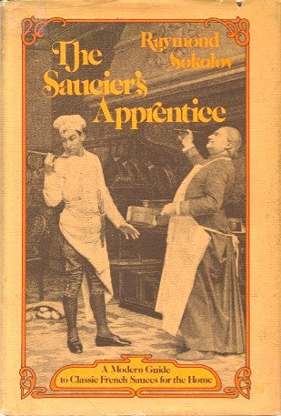 The Saucier's Apprentice.  By Raymond Sokolov.  [1976].