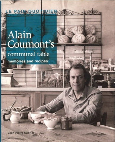Le Pain Quotidien, Alain Coumont's Communal Table.  [2009].