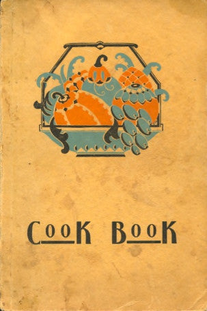 An Everyday Cook Book.  Alhambra Womans' Club.  [1928].