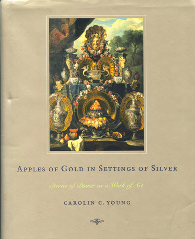 Apples of Gold, Settings of Silver.  By Carolin C. Young.  [2002].
