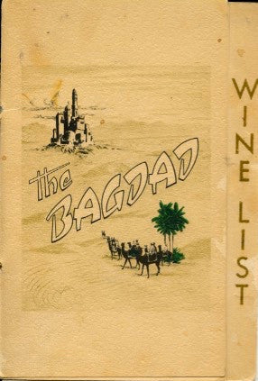 (Wine List)  The Bagdad.  [ca. 1940's].