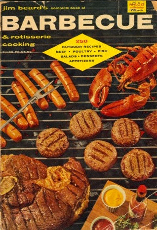 Jim Beard's Complete Book of Barbecue & Rotisserie Cooking.  [1954].