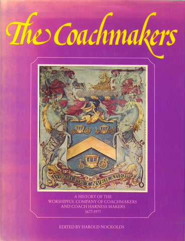 The Coachmakers.  Edited by Harold Nockolds.  [1977].