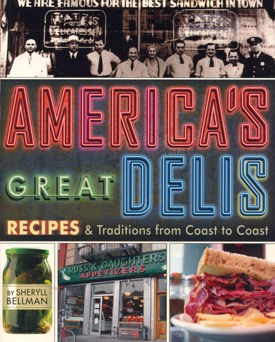America's Great Delis.  By Sheryll Bellman.  [2010].