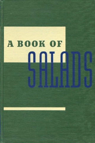 Edgewater Beach Hotel Salad Book.  By Arnold Shircliffe.  [1951].