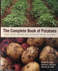 The Complete Book of Potatoes. By H. De Jong. [2011].