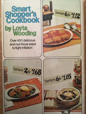 Smart Shopper's Cookbook. By Lotya Wooding. [1972].