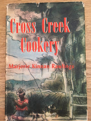 Cross Creek Cookery. By Marjorie Kinnan Rawlings. [1942].