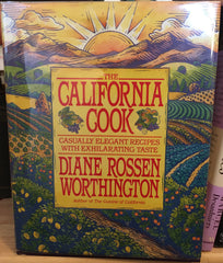 The California Cook. Casually elegant recipes with exhilarating taste. By Diane Rosen Worthington. [1994].