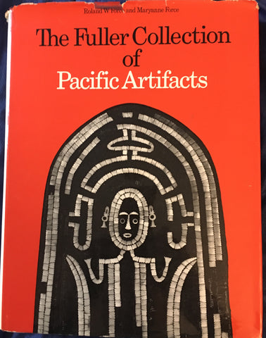 The Fuller Collection of Pacific Artifacts. By R & M. Force. [1971].