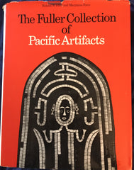 The {Captain A.W.F.} Fuller Collection of Pacific Artifacts. By Roland W. & Maryanne Force. NY: Praeger, 1971.