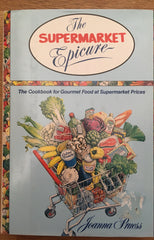 The Supermarket Epicure. By Joanna Preuss. [1988].